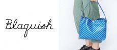 ベーシックかつ遊び心あるデザインにこだわったバッグブランド「Blaquish」